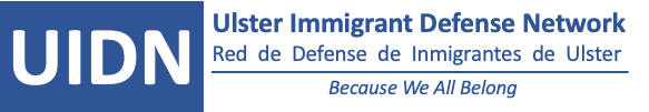 The Ulster Immigrant Defense Network